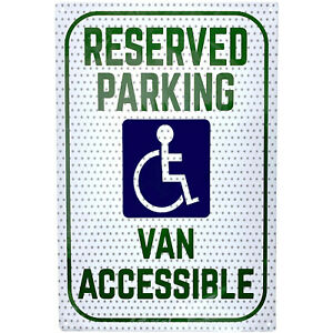 "Reserved Parking Sign - Handicap Van Accessible Notice, Aluminum, 18"" x 12"""