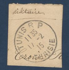 1915 TUNISIE MILITARY TUNIS RP UNIQUE POSTMARK ON PAPER (NO STAMP)