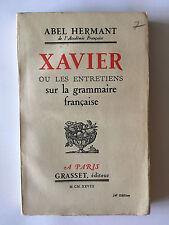 XAVIER OU LES ENTRETIENS SUR LA GRAMMAIRE FRANCAIS 1938 HERMANT