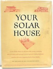 Your Solar House 1947 – Solar House Plans for Each State by Leading Architects
