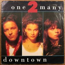 """One 2 Many – Downtown / Vinyl 7"""""""