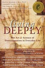 Living Deeply : The Art and Science of Transformation in Everyday Life
