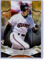 Will Clark 2019 Topps Tribute 5x7 Gold #13 /10 Giants
