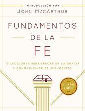 Fundamentos de la Fe (Guía del Líder): 13 Lecciones para Crecer en la Gracia y C