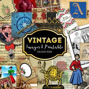 VINTAGE IMAGES, COLLAGE SHEETS, PHOTOS, DIGITAL IMAGES & PRINTABLE ON DVD-ROM