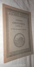 ODISSEA Libro XI Omero A cura di Gaspare Campagna Marzocco Classici Greci di e