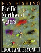 Flyfishing Pacific Northwest Waters: Trout and Beyond II, Shewey, John, New Book