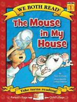 THE MOUSE IN MY HOUSE - NEW PAPERBACK BOOK