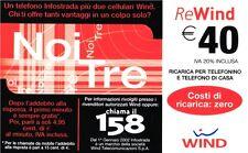 1623 SCHEDA RICARICA USATA WIND 40 NOI TRE 30-06-2006 OCR 15 CAB 29