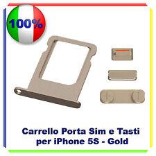SLOT PORTA SIM TRAY PORTA SCHEDA + KIT TASTI VOLUME POWER  IPHONE 5S GOLD