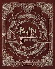 Buffy the Vampire Slayer 20 Years of Slaying: The Watcher's Guide Authorized (Ha