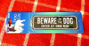 BEWARE OF THE DOG WARNING SAFETY SIGN WITH SCREWS FOR ATTACHMENT NEW
