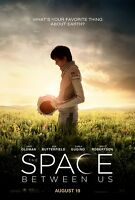 Space Between Us - original DS movie poster - 27x40 D/S