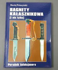 BOOK KALASHNIKOV BAYONETS AK47 AK74 AKM TANTAL SAIGA 6X3 6X4 6H3 6H4 TULA SKS
