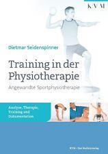 Training in der Physiotherapie - Angewandte Sportphysiotherapie (Portofrei)