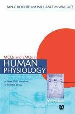 MCQs and EMQs in Human Physiology by Ian C. Roddie and William F. M. Wallace...