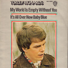 """TURLEY RICHARDS – It's All Over Now Baby Blue (BOB DYLAN/GERMAN 1971 SINGLE 7"""")"""