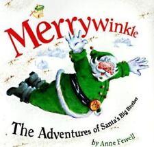 Merrywinkle: The Adventures of Santa's Big Brother (Hardback or Cased Book)
