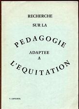 V. LEPOURIEL, RECHERCHE SUR LA PÉDAGOGIE ADAPTÉE A L'ÉQUITATION