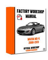 OFFICIAL WORKSHOP Manual Service Repair Mazda mx-5 2006 - 2013