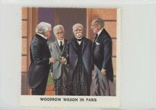 1962 Golden Stamps Presidents #WWIP Woodrow Wilson in Paris Non-Sports Card 0w6