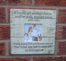 To dance with my father again shabby vintage chic photo frame another chance