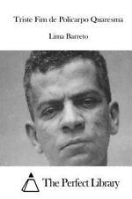 Triste Fim de Policarpo Quaresma by Lima Barreto (2015, Paperback)