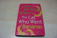 The Cat Who Went Bananas by Lilian Jackson Braun  LARGE PRINT  Hardcover w/DJ