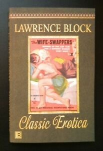 The Wife-Swappers by Lawrence Block as Andrew Shaw 1960/2021 reprint trade PB