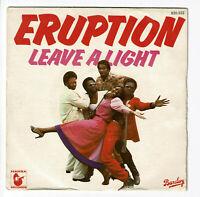 """ERUPTION Vinyl 45 tours SP 7"""" LEAVE A LIGHT - HANSA RECORDS 620 532 F Réduit"""