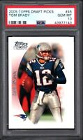 2005 Topps Draft Picks #45 TOM BRADY PSA 10 GEM MINT