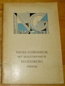 Regensburg 1959/60 Jahresbericht Albrecht Altdorfer Neues Gymnasium Geschenk Abi