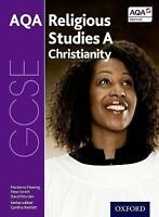GCSE Religious Studies for AQA A: Christianity by David Worden, Peter Smith,...