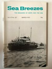 Sea Breezes Magazine Mar 1973 v47n327