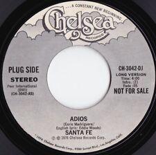 Santa Fe ORIG US Promo 45 Adios NM '76 Chelsea CH3042DJ Latin Soul Funk