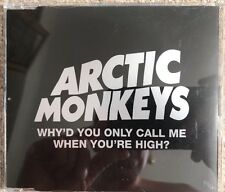 Arctic Monkeys - Why'd You Only Call Me When You're High? - Ltd CD Single