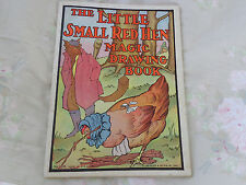 ANTIQUE THE LITTLE SMALL RED HEN MAGIC DRAWING & STORY BOOK 1930'S NICE STORY