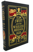 Victor Appleton TOM SWIFT AND HIS WIRELESS MESSAGE, Easton Press 1st Edition 1st