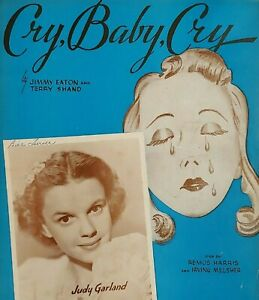 early JUDY GARLAND sheet music 1938 ~ CRY, BABY, CRY ~ Jimmy Eaton & Terry Shand