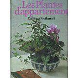 COLLECTIF - LES PLANTES D'APPARTMENT: CULTIVEES FACILEMENT. - 1976 - relié