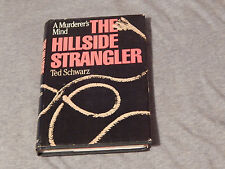 "The Hillside Strangler by Ted Schwarz ('81, HC) 1st Edition) ""A Murderer's Mind"""