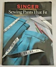 """New listing 1989 """"Sewing Pants That Fit"""" Singer Reference Book Clothing Construction 3133F"""