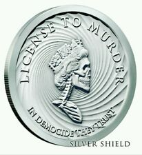 2017 Silver Shield Mini Mintage License To Murder Democide  1 oz Silver BU