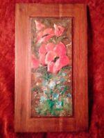 Fleurs de pavot tableau années 40 - 50 signée huile sur panneau de bois bel état