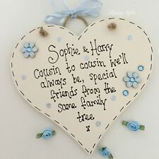 Cousin To Cousin We'll Always Be Personalised Heart Plaque Gift Handmade