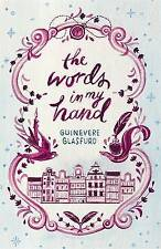 """""""VERY GOOD"""" Glasfurd, Guinevere, The Words In My Hand: Shortlisted for the Costa"""