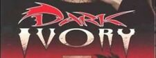 Dark Ivory - Image Comics - Multiple Listings: Select Your Issue
