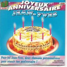 CD SINGLE 4 TITRES--JOYEUX ANNIVERSAIRE JEAN YVES--NEUF