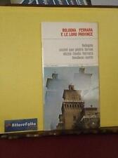 ART 4.452 LIBRO BOLOGNA FERRARA E LE LORO PROVINCE GUIDA TURISTICA FABBRI