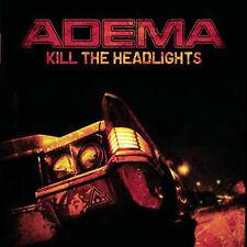 ADEMA Kill The Headlights (CD, Jul-2007, Immortal) NEW/SEALED